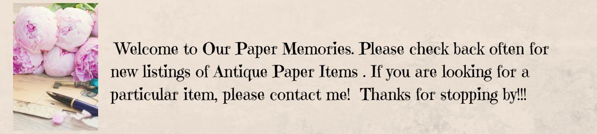 Our Paper Memories