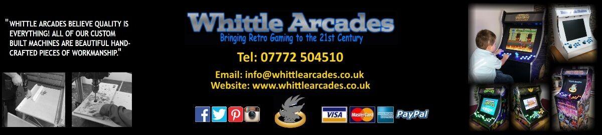 Whittle Arcades