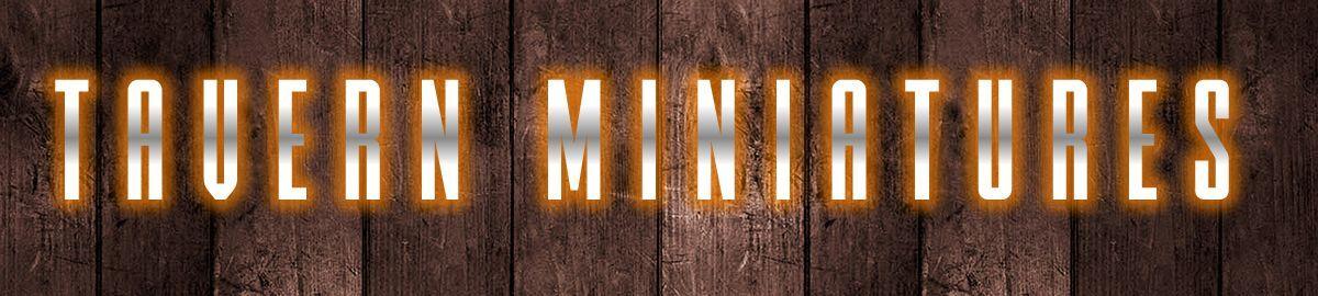 Tavern Miniatures
