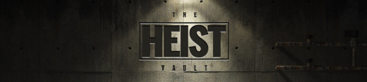 The Heist Vault