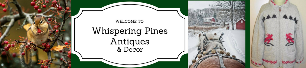 Whispering Pines Antiques N Decor