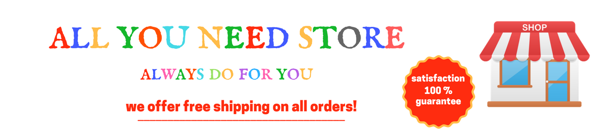 All You Need Store