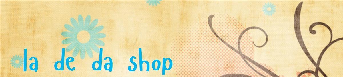 La De Da Shop