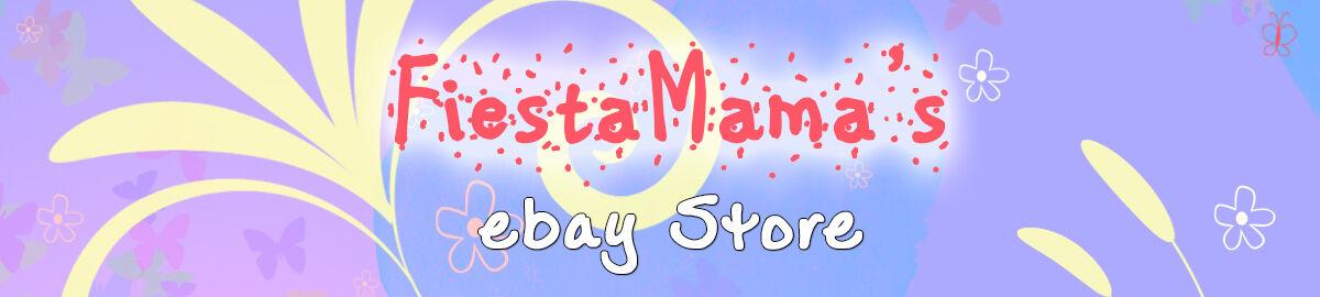 FiestaMama's Ebay Store