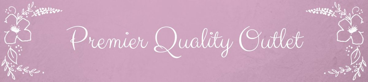 Premier Quality Outlet