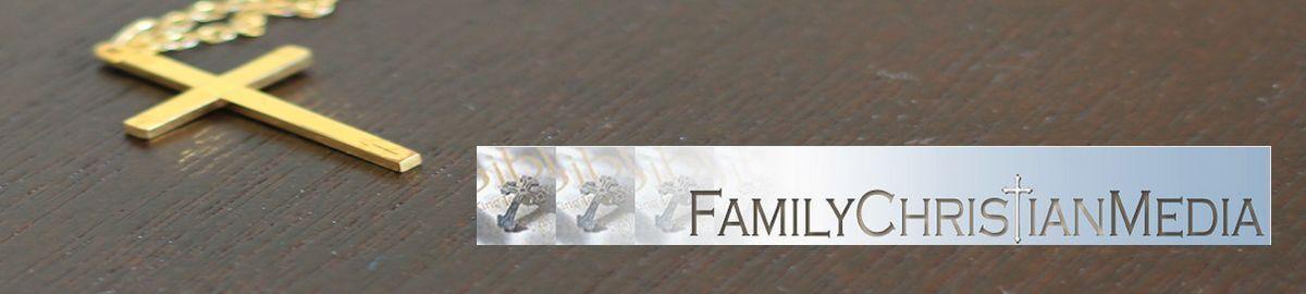 Family Christian Media