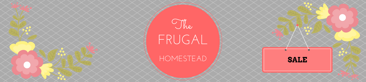 the Frugal Homestead