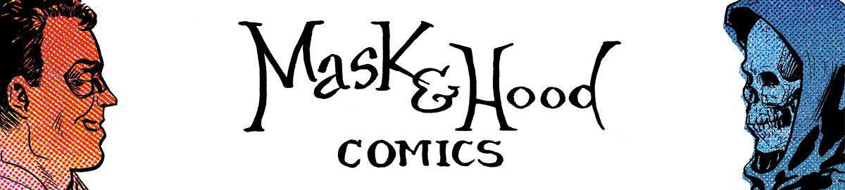 Mask & Hood Comics