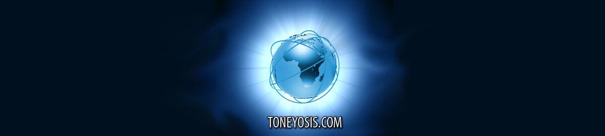 Toneyosis World Wide