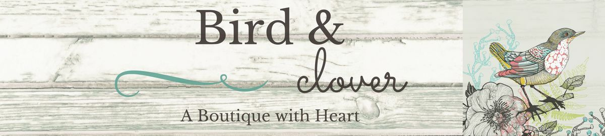 Bird & Clover Boutique