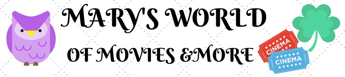 Mary'sWorldofMovies&More
