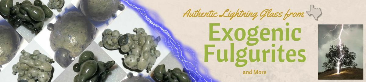 Exogenic Fulgurites and More