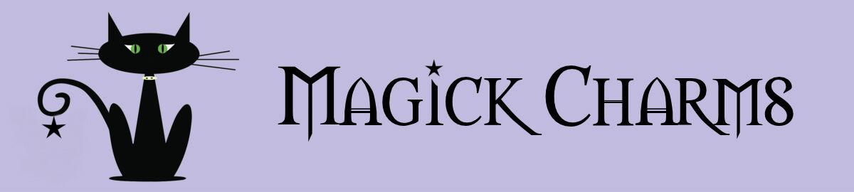 Magick Charms