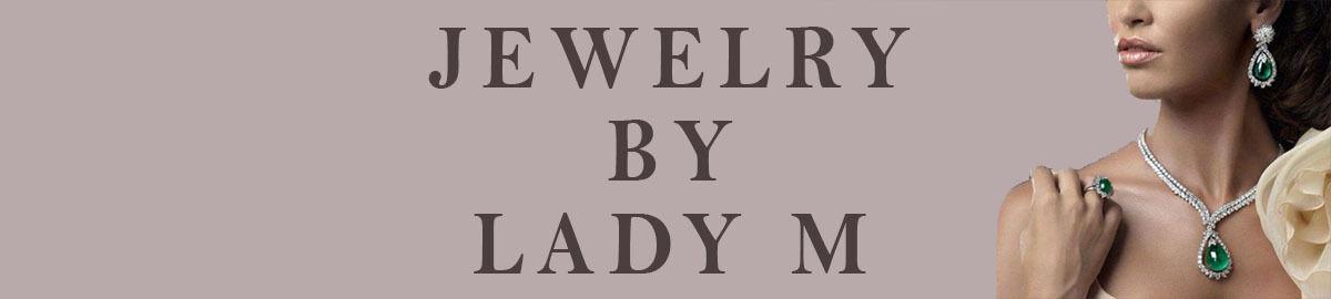 Jewelry By Lady M