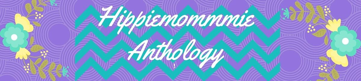 Hippiemommie Anthology