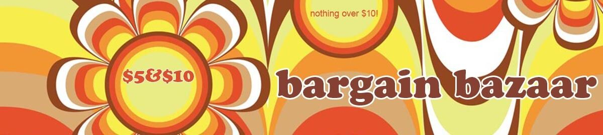 Five and Ten BARGAIN BAZAAR