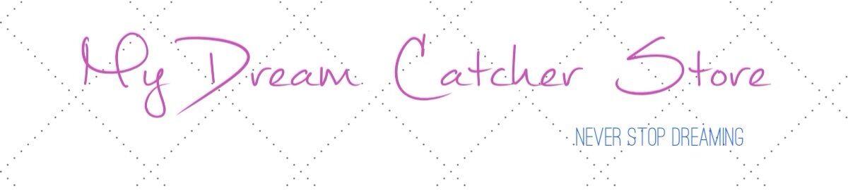 My Dream Catcher Store