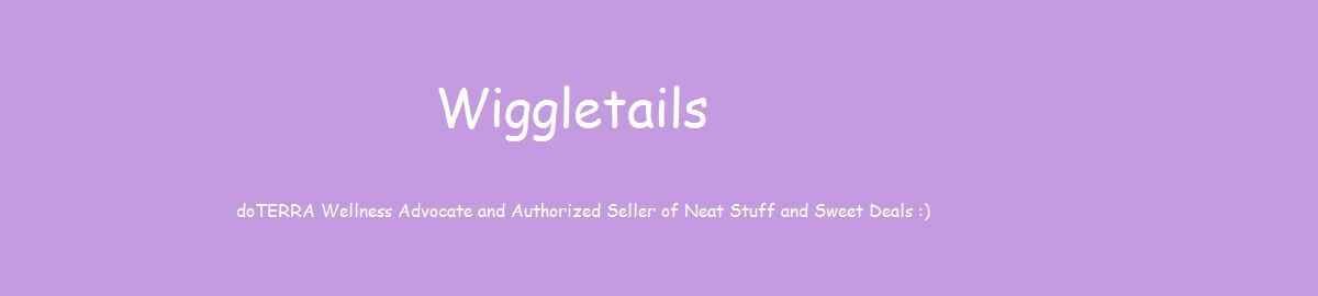 Wiggletails