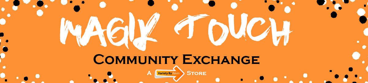 MagiK Touch: Community Exchange
