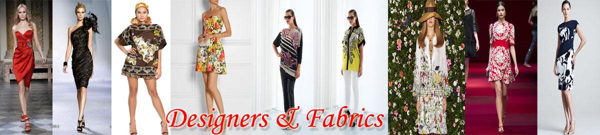 Designers & Fabrics