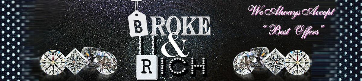 Broke & Rich