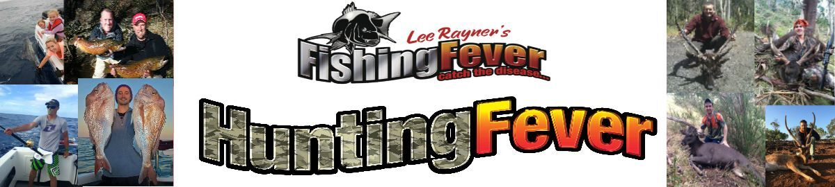 Fishing Fever and Hunting Fever