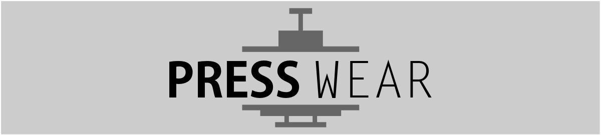 PRESS WEAR