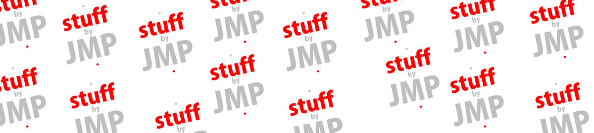STUFF BY JMP