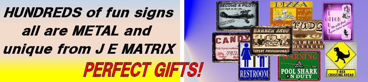 J E MATRIX SIGNS AND DESIGNS