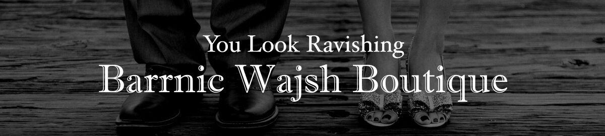 Barrnic Wajsh Boutique