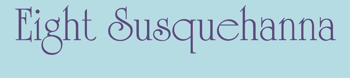 Eight Susquehanna