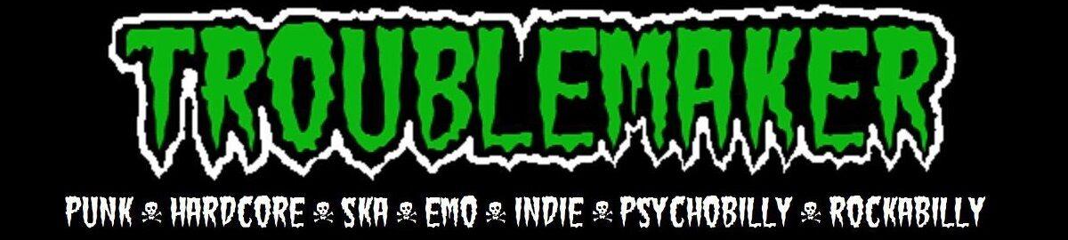 Troublemaker Punk Rock Thrift Shop