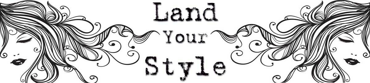 Land Your Style