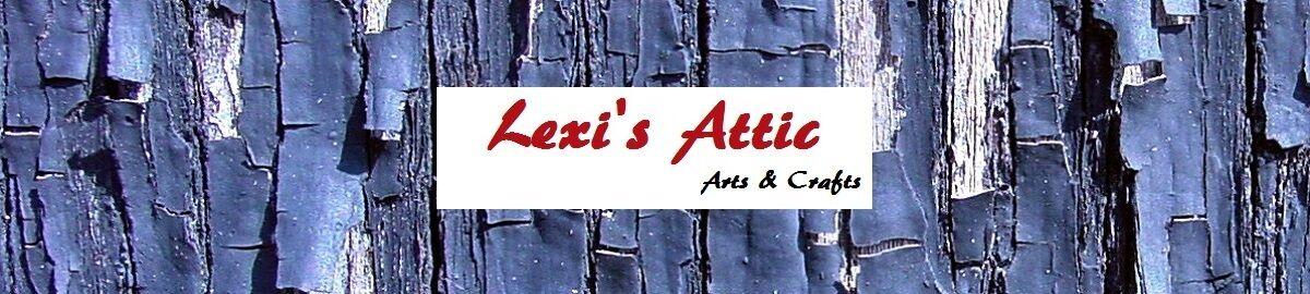 Lexi's Attic Arts & Crafts