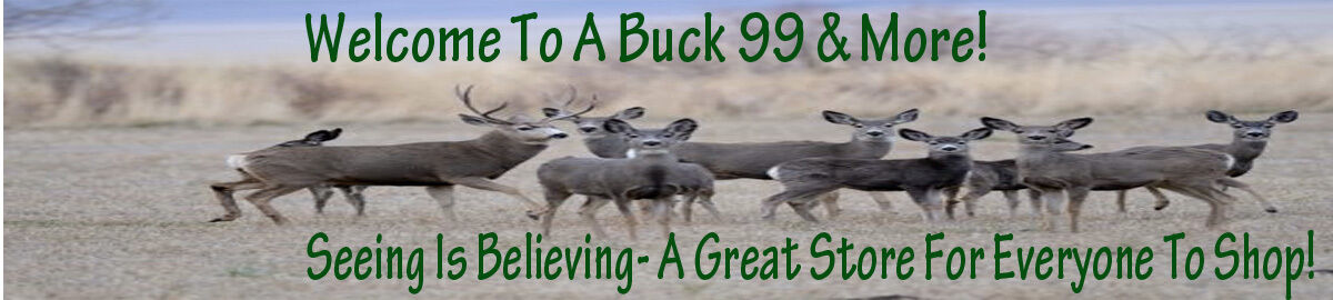 A Buck 99 & More!