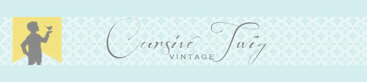 Cursive Twig Vintage