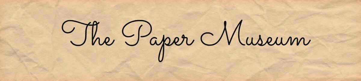 The Paper Museum