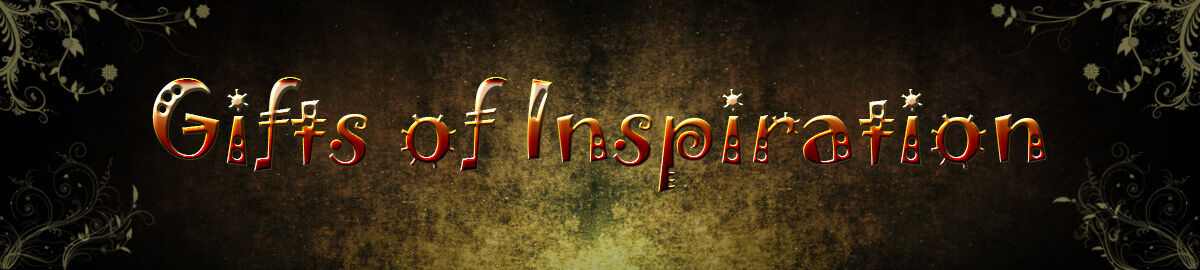 Gifts of Inspirtation