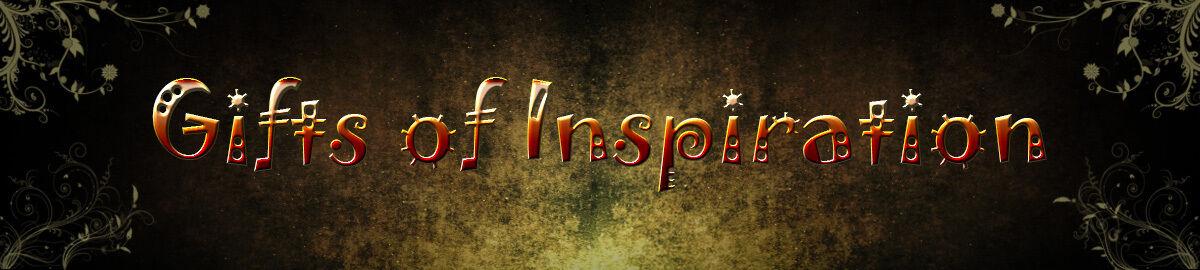 Gifts of Inspirtation