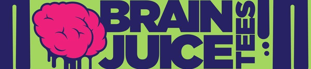 Brain Juice Tees