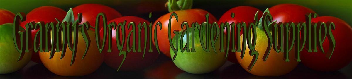 Granny's Organic Gardening Supplies