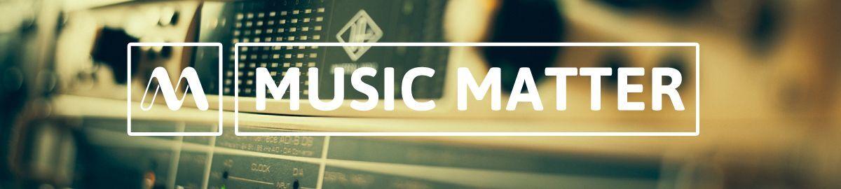 Music Matter