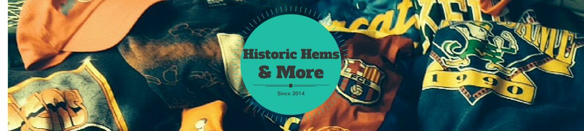 HistoricHems and More