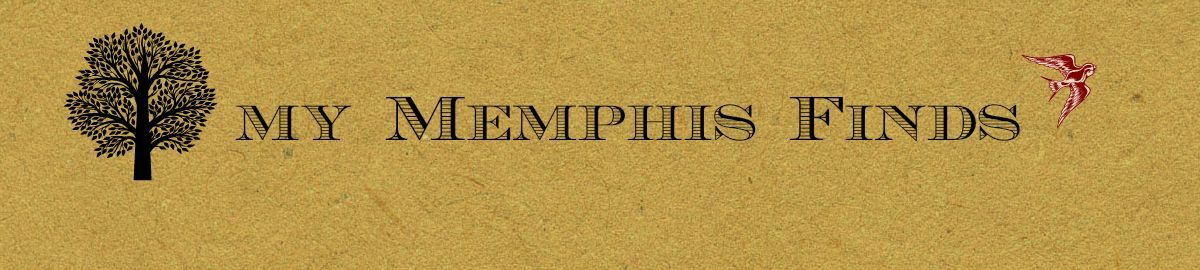 My Memphis Finds