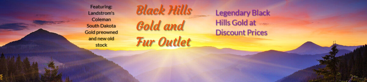 BLACK HILLS GOLD AND FUR OUTLET
