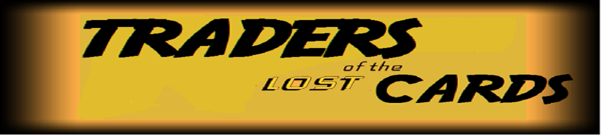 TRADERS OF THE LOST CARDS