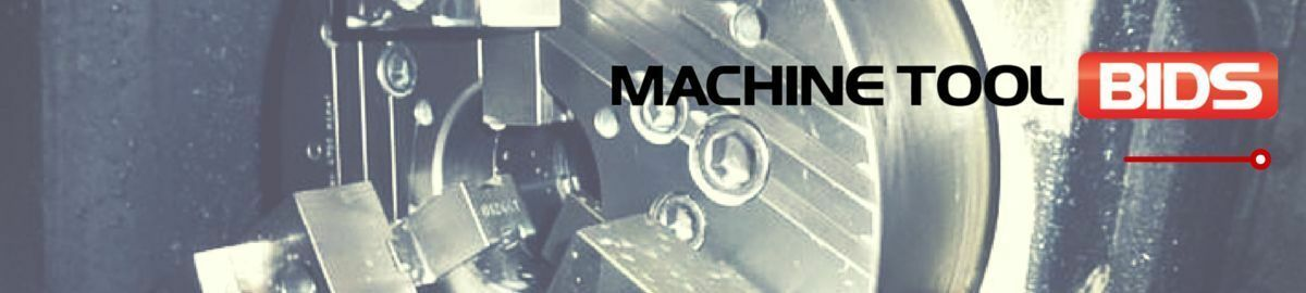 Machine Tool Bids