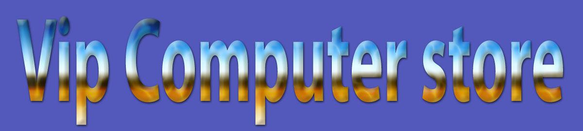 Vip Computer Store