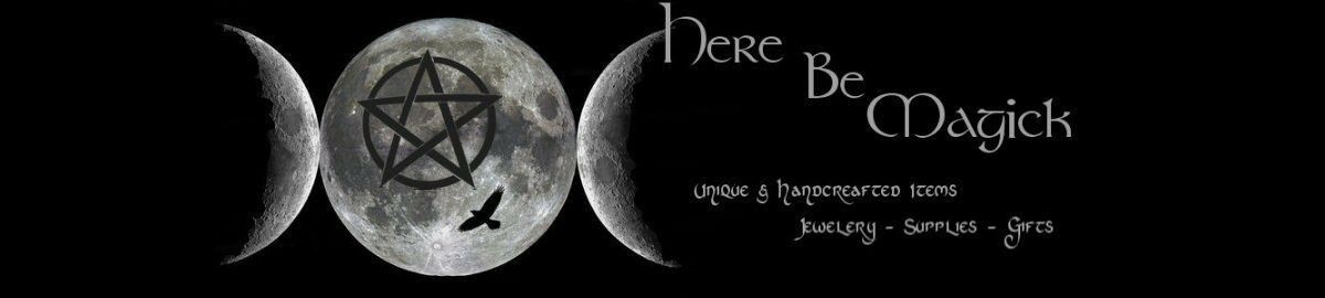 Here Be Magick