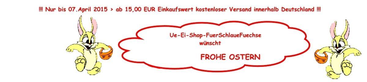 Ue-Ei-Shop-FuerSchlaueFuechse